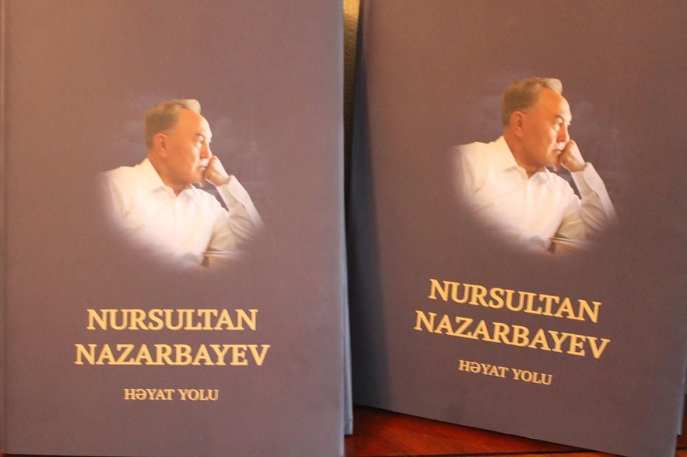 """""""Nursultan Nazarbayev. Həyat yolu"""" kitabı Azərbaycan dilində nəşr olunub"""