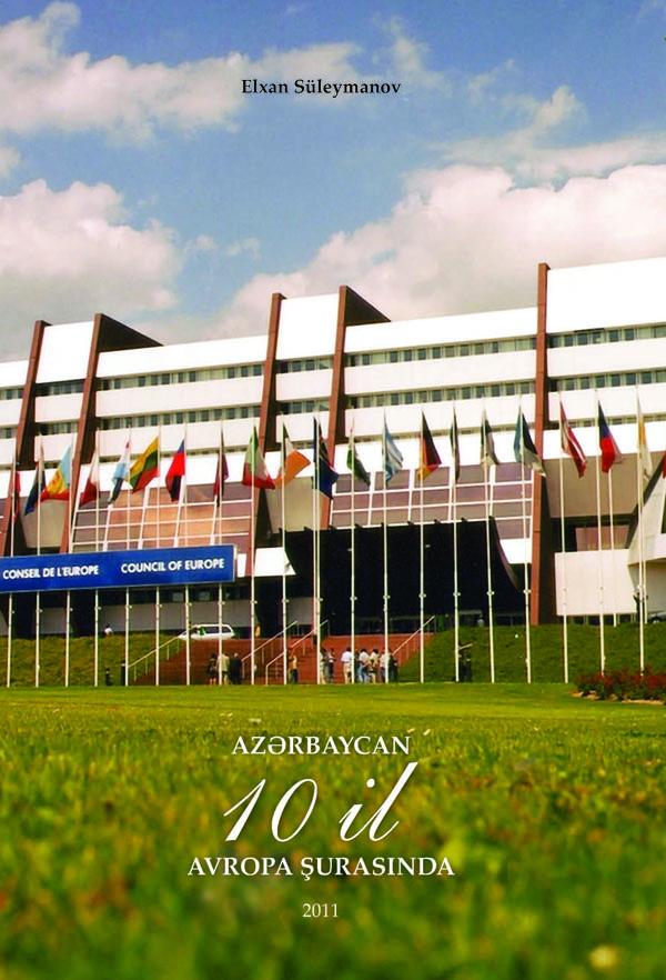 Azərbaycan 10 il Avropa şurasında