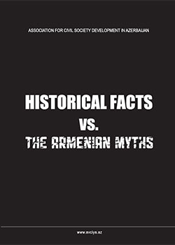 HISTORICAL FACTS vs.THE ARMENIAN MYTHS