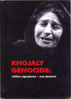 KHOJALY GENOCIDE: million signatures – one demand