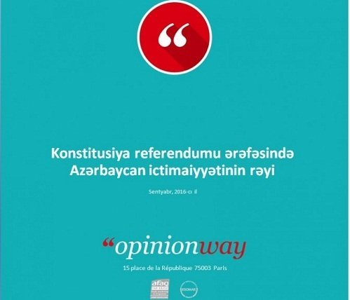 """French """"Opinionway"""" Research Company conducts opinion survey in Azerbaijan on eve of referendum"""
