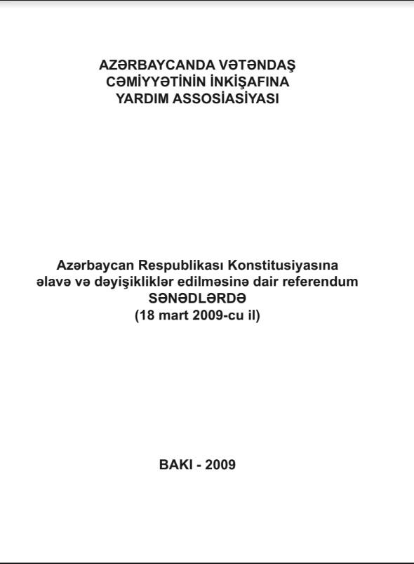 Azərbaycan Respublikası Konstitusiyasına əlavə və dəyişiklər edilməsinə dair referendum SƏNƏDLƏRDƏ (18 mart 2009-cu il)
