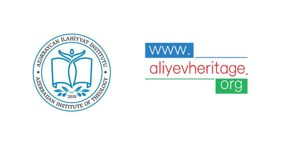 Azərbaycan İlahiyyat İnstitutu və Heydər Əliyev İrsini Araşdırma Mərkəzi birgə layihəyə başlayıb