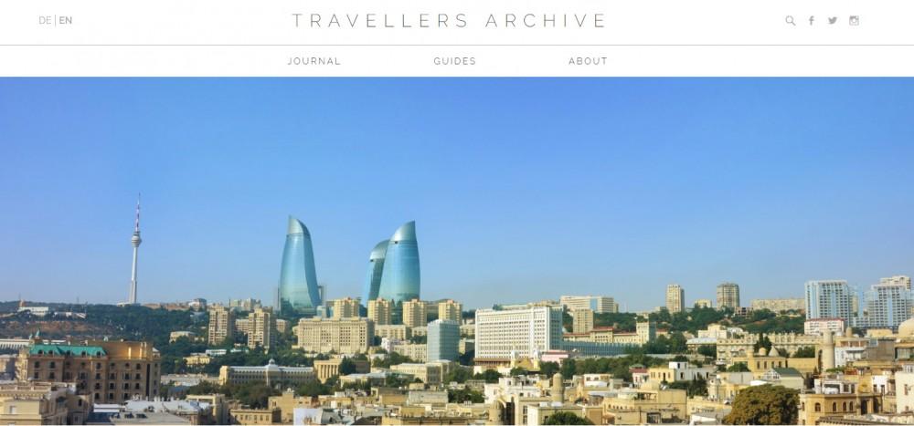 Немецкий журнал «Travellers Archive»: Азербайджан удивляет на каждом шагу